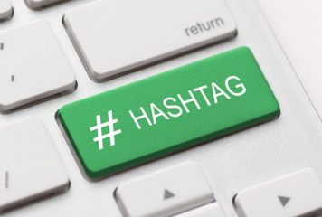 How to Effectively Use Your #HASHTAGS
