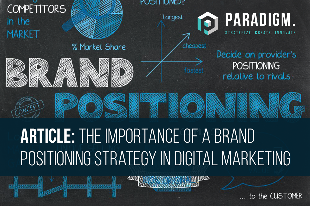 Becoming the Gold Standard: The Importance of a Brand Positioning Strategy in Digital Marketing